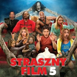 Straszny Film 5 / Scary Movie 5 - Recenzja