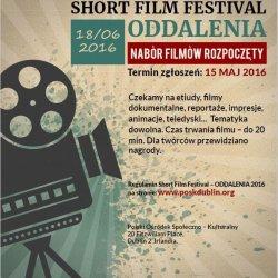Short Film Festival Oddalenia - nabór rozpoczęty