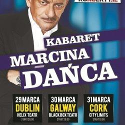 Kabaret Marcina Dańca w Irlandii