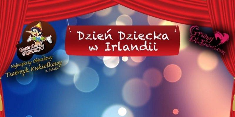 Polski Dzień Dziecka w Irlandii z największym objazdowym teatrzykiem z Polski