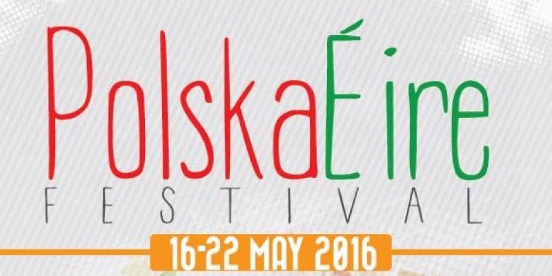 Festiwal PolskaÉire 2016 (16-22 maja)
