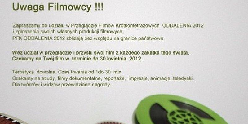 Przeglądu Filmów Krótkometrażowych ODDALENIA 2012